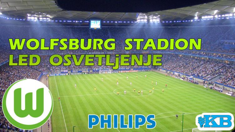 LED Osvetljenje Fudbalskog Terena – Wolfsburg Stadion, Bundes liga